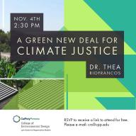 "Lyle Center Guest Lecture: ""A Green New Deal for Climate Justice"" featuring Thea Riofrancos, Ph.D."