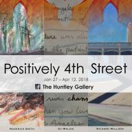 Positively 4th Street at the Don B. Huntley Gallery