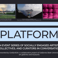 PLATFORM: An Event Series of Socially Engaged Artists, Collectives, and Curators in Conversation