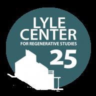 Lyle Center for Regenerative Studies - 25th anniversary