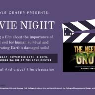 """The Lyle Center Presents: """"The Need to Grow."""" The free film screening is scheduled on Wednesday, Nov. 20"""