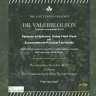 Valerie Olson, an environmental anthropologist, will give a guest lecture at the Lyle Center on Oct. 30