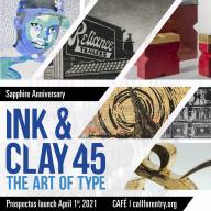 45th Sapphire Anniversary ofInk & Clay | Ink & Clay 45: The Art of Type