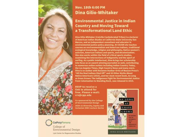 Dina Gilio-Whitaker's talk is part of the College of Environmental Design's 2020-21 Diversity, Equity and Inclusion Lecture Series