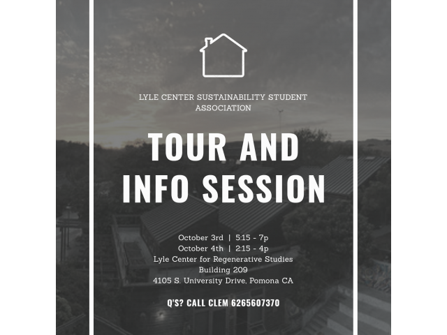 Lyle Center Sustainability Student Association - Tour and Information Session, Oct. 3 and Oct. 4