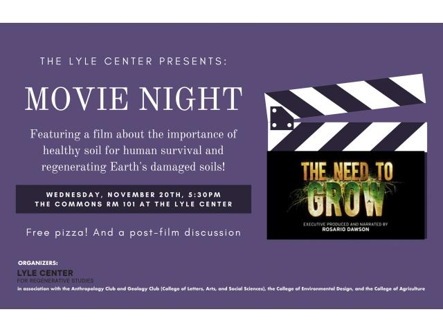 "The Lyle Center Presents: ""The Need to Grow."" The free film screening is scheduled on Wednesday, Nov. 20"