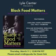 """The Lyle Center's virtual lecture, """"Black Food Matters,"""" is inspired by the 2020 book of the same name"""