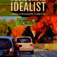 A Guide for the Idealist by Richard Willson