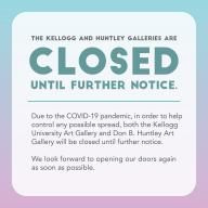 Galleries closed until further notice