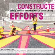 Constructed Efforts - Building Resilient Communities in the Los Angeles Gateway Cities