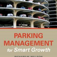 Parking Management for Smart Growth, by Richard Willson
