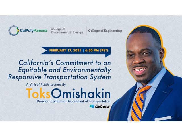 Caltrans Director Tok Omishakin's virtual lecture is co-hosted by the College of Environmental Design and the College of Engineering